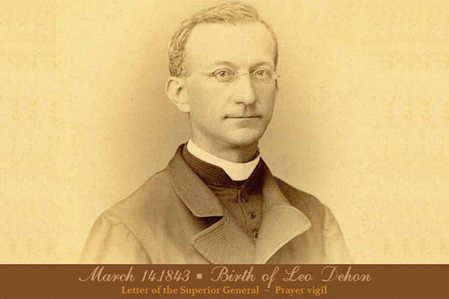 March 14 – Commemoration of the birth of Leo Dehon