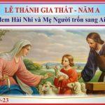 CN. Lễ Thánh Gia.A Gia đình:  thiên đàng hỏa ngục hai bên…